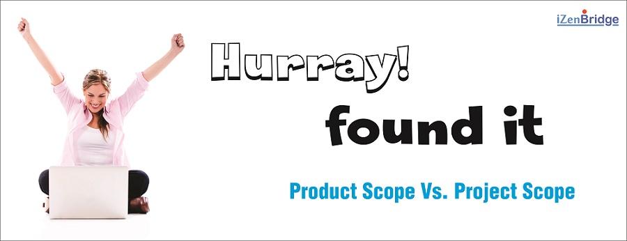 project scope vs product scope