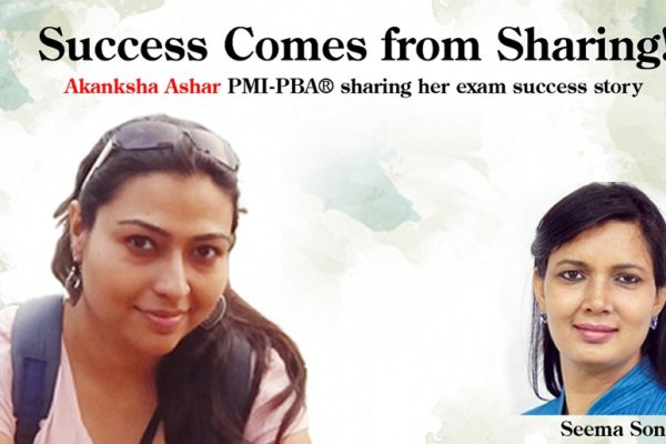 PMI-PBA Exam Success-story of Akanksha Ashar
