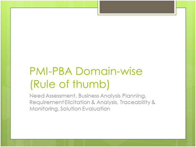 PMI-PBA Rule of thumb